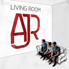 Living Room by AJR