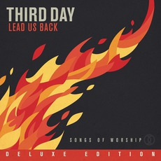 Lead Us Back: Songs Of Worship (Deluxe Edition) mp3 Album by Third Day
