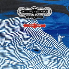 Spitting Feathers mp3 Album by Thom Yorke