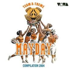 Mayday Compilation 2004: Team X-Treme by Various Artists