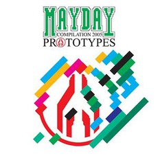 Mayday Compilation 2005: Prototypes by Various Artists