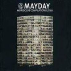 Mayday Worldclub Compilation Russia by Various Artists