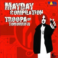 Mayday: Troopa Of Tomorrow by Various Artists
