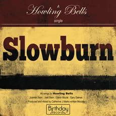 Slowburn by Howling Bells