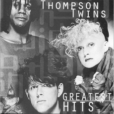 Greatest Hits mp3 Artist Compilation by Thompson Twins