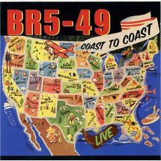 Coast To Coast Live mp3 Live by BR5-49