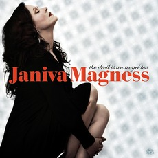 The Devil Is An Angel Too by Janiva Magness