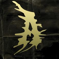 Guilty Pleasure mp3 Album by Attila