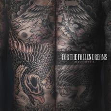 Heavy Hearts mp3 Album by For The Fallen Dreams