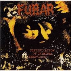 Justification Of Criminal Behaviour by F.U.B.A.R.