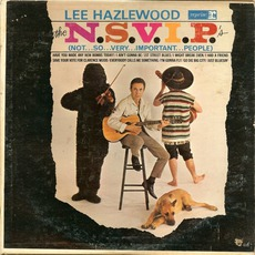 The N.S.V.I.P.'s (Not... So... Very... Important... People) mp3 Album by Lee Hazlewood