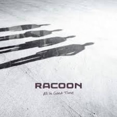 All In Good Time mp3 Album by Racoon