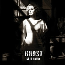 Ghost mp3 Album by Kate Rusby