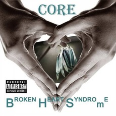 Broken Heart Syndrome mp3 Album by Core