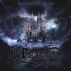 Symphony Of Horror by In Chasms Deep