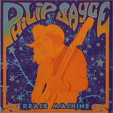 Peace Machine mp3 Album by Philip Sayce