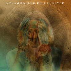 Steamroller mp3 Album by Philip Sayce