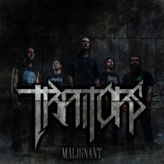 Malignant by Traitors
