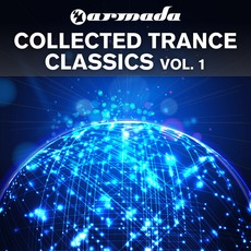 Armada Collected Trance Classics, Vol. 1 mp3 Compilation by Various Artists