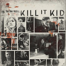 You Owe Nothing mp3 Album by Kill It Kid