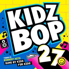 Kidz Bop 27 (Target Edition) mp3 Album by Kidz Bop
