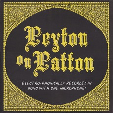 Peyton On Patton mp3 Album by The Reverend Peyton's Big Damn Band