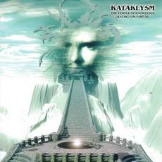 Temple Of Knowledge: Kataklysm Part III (Re-Issue) mp3 Album by Kataklysm