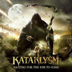 Waiting For The End To Come mp3 Album by Kataklysm