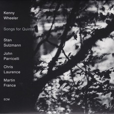 Songs For Quintet mp3 Album by Kenny Wheeler
