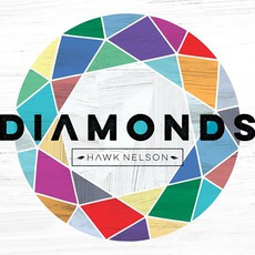 Diamonds mp3 Album by Hawk Nelson