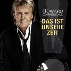 Das Ist Unsere Zeit (Deluxe Edition) mp3 Album by Howard Carpendale