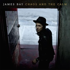 Chaos And The Calm mp3 Album by James Bay