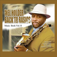 Back To Basics Music Book, Vol. II mp3 Album by Mel Holder