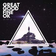 2M2H mp3 Album by Great Good Fine OK