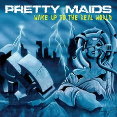 Wake Up To The Real World mp3 Album by Pretty Maids