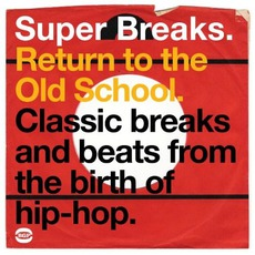 Super Breaks: Return To The Old School mp3 Compilation by Various Artists
