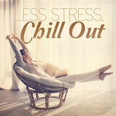 Less Stress, Chill Out