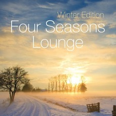 Four Seasons Lounge: Winter Edition mp3 Compilation by Various Artists