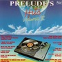 Prelude's Greatest Hits, Volume VI