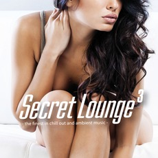 Secret Lounge 3 mp3 Compilation by Various Artists