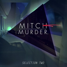 Selection Two by Mitch Murder