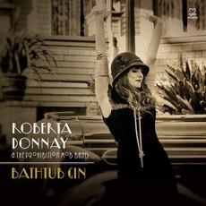 Bathtub Gin mp3 Album by Roberta Donnay & The Prohibition Mob Band