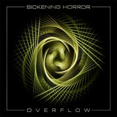 Overflow mp3 Album by Sickening Horror