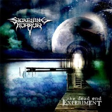 The Dead End Experiment mp3 Album by Sickening Horror