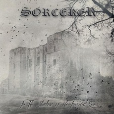 In The Shadow Of The Inverted Cross mp3 Album by Sorcerer