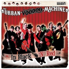 In Black 'N' Red by The Urban Voodoo Machine