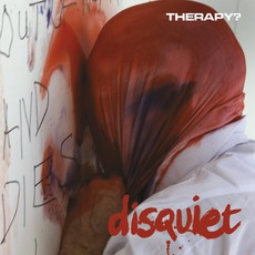 Disquiet by Therapy?