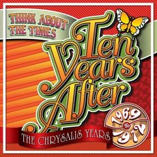 Think About The Times (1969-72) mp3 Artist Compilation by Ten Years After