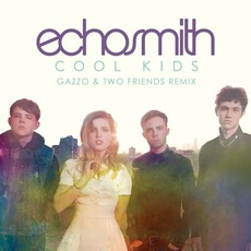 Cool Kids by Echosmith