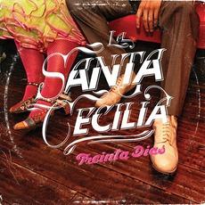Treinta Días mp3 Album by La Santa Cecilia